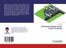 Copertina di AIS-Based Model for Air Cargo Handling
