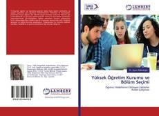 Yüksek Öğretim Kurumu ve Bölüm Seçimi kitap kapağı