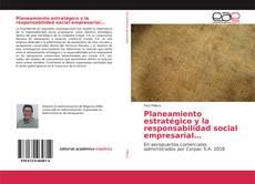 Bookcover of Planeamiento estratégico y la responsabilidad social empresarial…