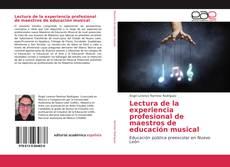 Portada del libro de Lectura de la experiencia profesional de maestros de educación musical