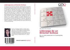 Bookcover of Liderazgo de un Director Exitoso