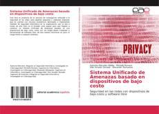 Copertina di Sistema Unificado de Amenazas basado en dispositivos de bajo costo