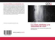 La crisis nihilista y la voluntad de vivir的封面
