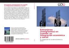 Bookcover of Extranjeros (inmigrantes) en Luanda: su integración económica y social