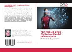 Bookcover of PROGRAMA ZEUS - Digitalización del pensamiento