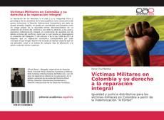 Portada del libro de Víctimas Militares en Colombia y su derecho a la reparación integral