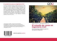 Обложка El estudio de casos en Ingeniería Civil