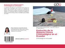 Обложка Evolución de la Historia Clínica Criminológica en el Ecuador
