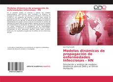 Bookcover of Modelos dinámicos de propagación de enfermedades Infecciosas - HN