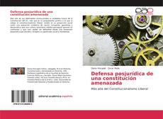 Defensa posjurídica de una constitución amenazada kitap kapağı