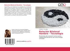 Portada del libro de Relación Bilateral Hombre - Tecnología