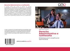 Derecho Administrativo e iusfilosofía kitap kapağı