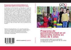 Couverture de Programa de psicomotricidad en el desarrollo motriz en niños de 5 años