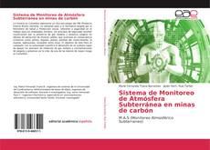 Обложка Sistema de Monitoreo de Atmósfera Subterránea en minas de carbón