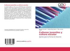 Buchcover von Culturas juveniles y cultura escolar
