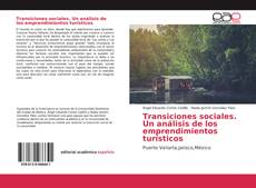 Обложка Transiciones sociales. Un análisis de los emprendimientos turísticos
