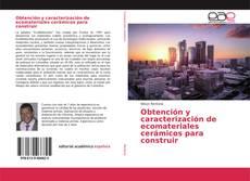Capa do livro de Obtención y caracterización de ecomateriales cerámicos para construir