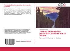 Borítókép a  Temas de Bioética para las Carreras de la Salud - hoz