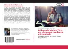 Copertina di Influencia de las Tic's en el comportamiento alimentario