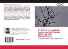 Couverture de El factor económico como determinante del cese del tratamiento