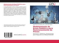 Buchcover von Modelamiento de Brazo Robótico para Posicionamiento de Piezas