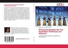 Borítókép a  Financiamiento de los Partidos Políticos en México - hoz