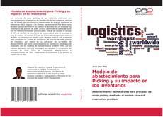 Bookcover of Modelo de abastecimiento para Picking y su impacto en los inventarios