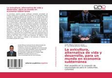 Capa do livro de La avicultura, alternativa de vida y desarrollo, para un mundo en economía subterránea