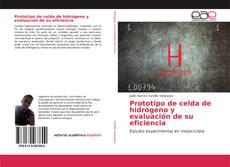 Portada del libro de Prototipo de celda de hidrógeno y evaluación de su eficiencia