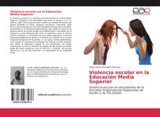 Borítókép a  Violencia escolar en la Educación Media Superior - hoz