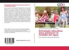 Bookcover of Estrategia educativa para promover el cuidado del agua