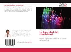 Bookcover of La logicidad del condicional