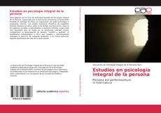 Estudios en psicología integral de la persona的封面
