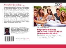 Portada del libro de Emprendimientos creativos comunitarios (Proyectos de vida)