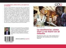 Copertina di La resiliencia: cómo vivir y no morir en el intento