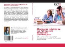 Bookcover of Elementos teóricos de las Políticas de Educación Universitaria