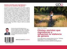 Copertina di Chistes sexistas que reproducen y refuerzan la violencia de género