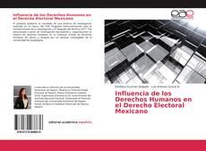 Influencia de los Derechos Humanos en el Derecho Electoral Mexicano的封面