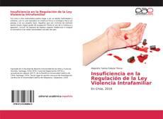 Portada del libro de Insuficiencia en la Regulación de la Ley Violencia Intrafamiliar