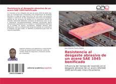 Bookcover of Resistencia al desgaste abrasivo de un acero SAE 1045 bonificado