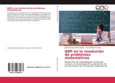 Bookcover of ABP en la resolución de problemas matemàticos