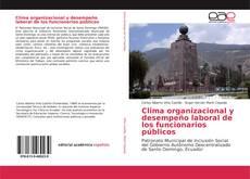 Обложка Clima organizacional y desempeño laboral de los funcionarios públicos