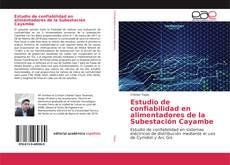 Couverture de Estudio de confiabilidad en alimentadores de la Subestación Cayambe