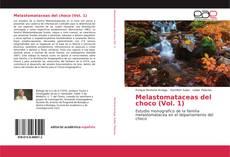 Bookcover of Melastomataceas del choco (Vol. 1)