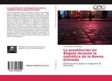 Portada del libro de La prostitución en Bogotá durante la república de la Nueva Granada