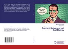 Bookcover of Teachers' Nativeness and Oral Fluency