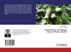 Bookcover of Performance of Papaya Crop In Plastic Mulch