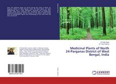 Capa do livro de Medicinal Plants of North 24-Parganas District of West Bengal, India