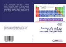 Chemistry of s-block and p-block elements: Reactions and Application的封面