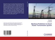 Bookcover of Blackout Prediction In Smart Power Transmission System